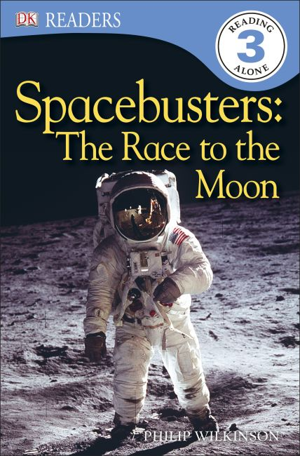 Paperback cover of DK Readers L3: Spacebusters: The Race to the Moon