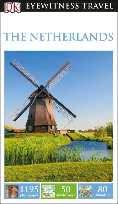 DK Eyewitness Travel Guide The Netherlands | DK UK