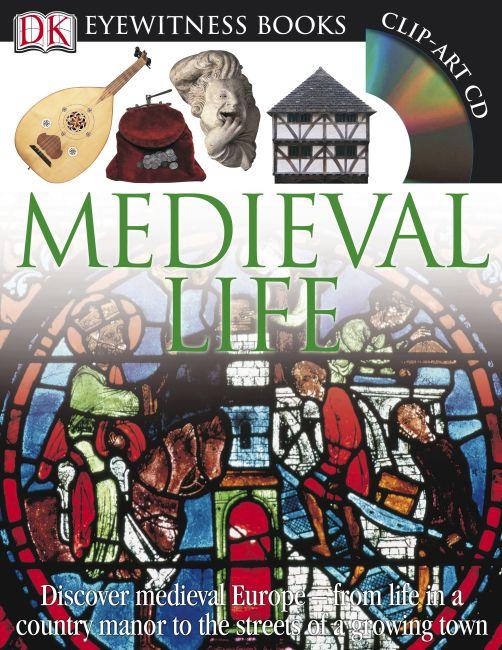Hardback cover of DK Eyewitness Books: Medieval Life