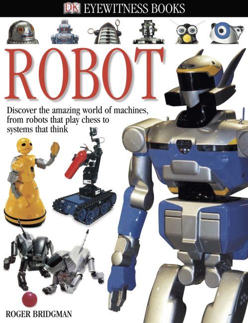 Hardback cover of DK Eyewitness Books: Robot