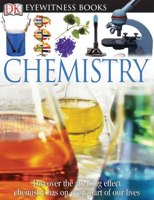 Hardback cover of DK Eyewitness Books: Chemistry