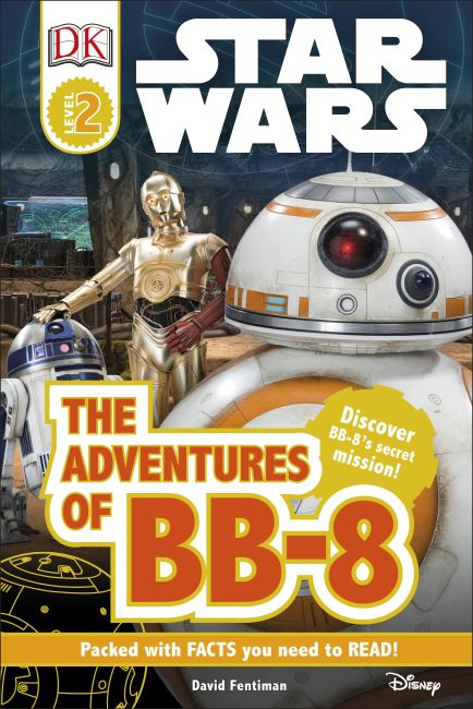 Hardback cover of DK Readers L2: Star Wars: The Adventures of BB-8