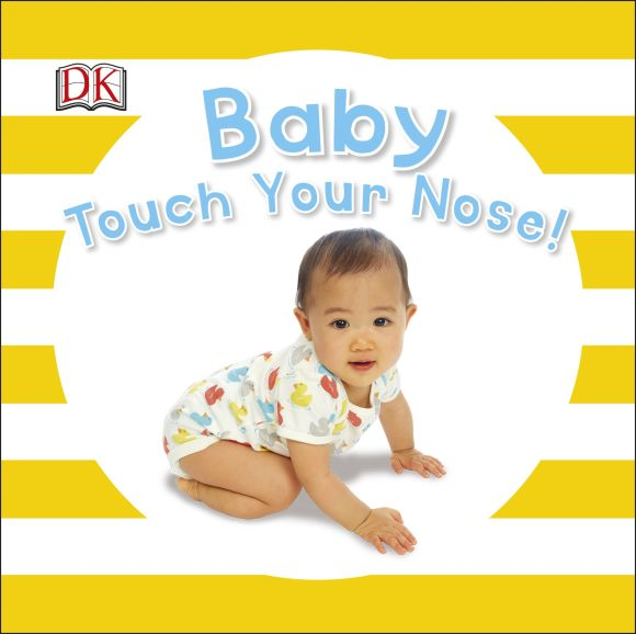 Board book cover of Baby Touch Your Nose