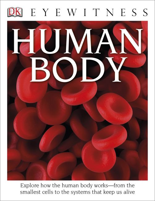 Hardback cover of DK Eyewitness Books: Human Body
