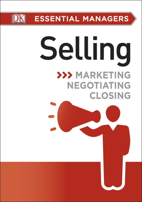 Paperback cover of DK Essential Managers: Selling