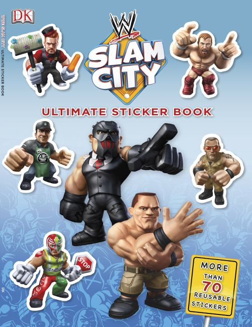 Paperback cover of Ultimate Sticker Book:  WWE Slam City