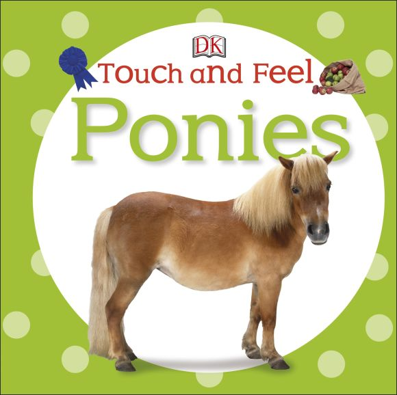Board book cover of Touch and Feel: Ponies