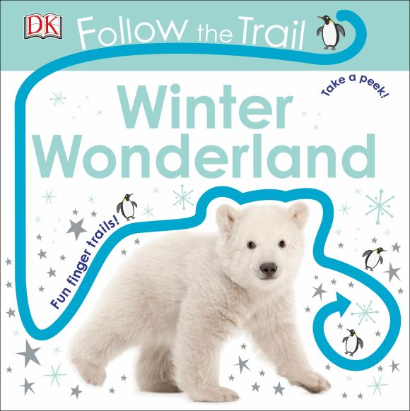 Board book cover of Follow the Trail Winter Wonderland