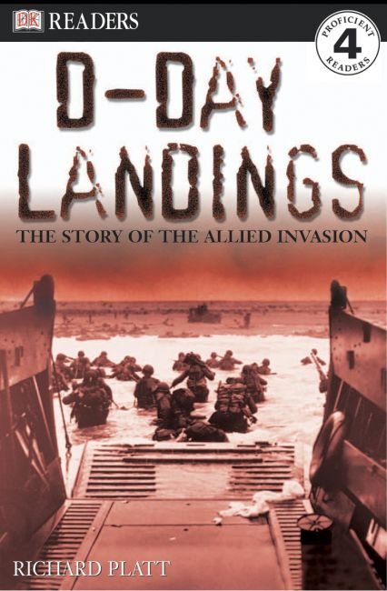 Paperback cover of DK Readers L4: D-Day Landings: The Story of the Allied Invasion