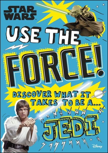 Paperback cover of Star Wars Use the Force!