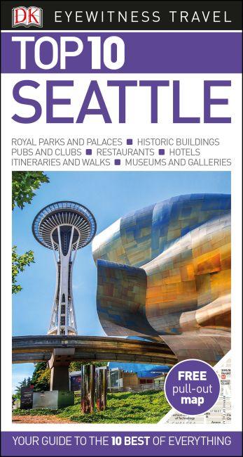 Paperback cover of DK Eyewitness Top 10 Seattle
