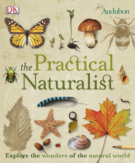 Paperback cover of The Practical Naturalist