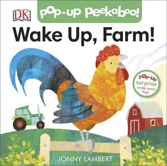Board book cover of Jonny Lambert's Wake Up, Farm! (Pop-Up Peekaboo)