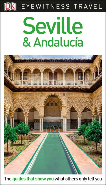 eBook cover of DK Eyewitness Travel Guide Seville and Andalucía