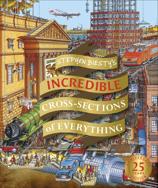 eBook cover of Stephen Biesty's Incredible Cross-Sections of Everything