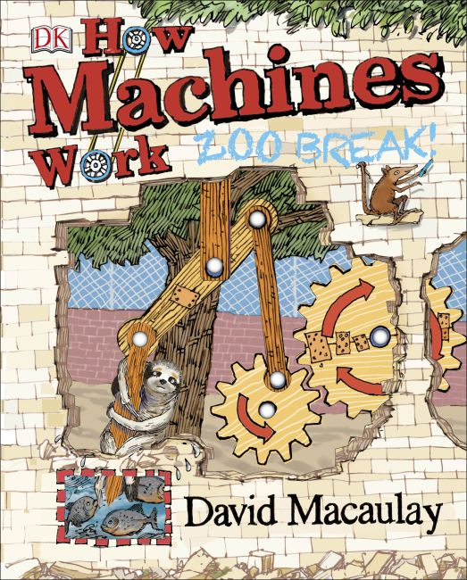 Hardback cover of How Machines Work: Zoo Break!