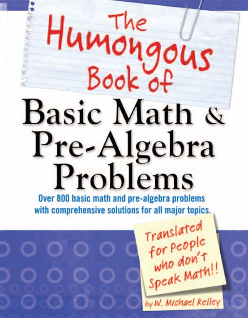Paperback cover of The Humongous Book of Basic Math and Pre-Algebra Problems