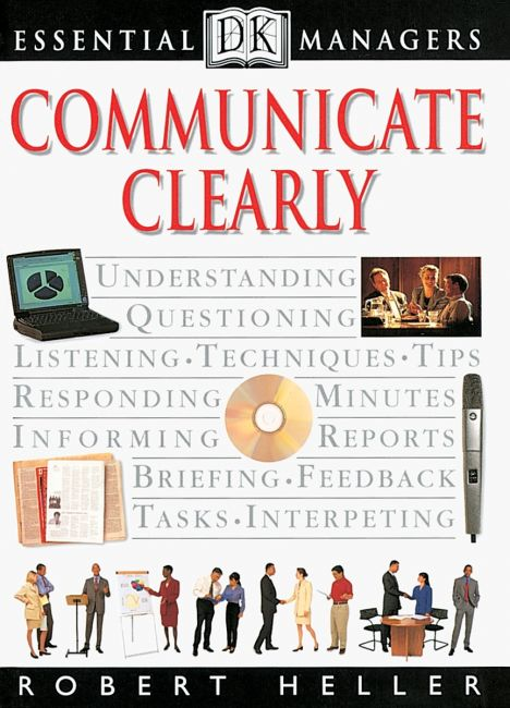 Paperback cover of DK Essential Managers: Communicate Clearly