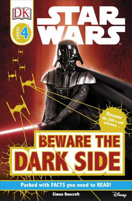 Paperback cover of DK Readers L4: Star Wars: Beware the Dark Side