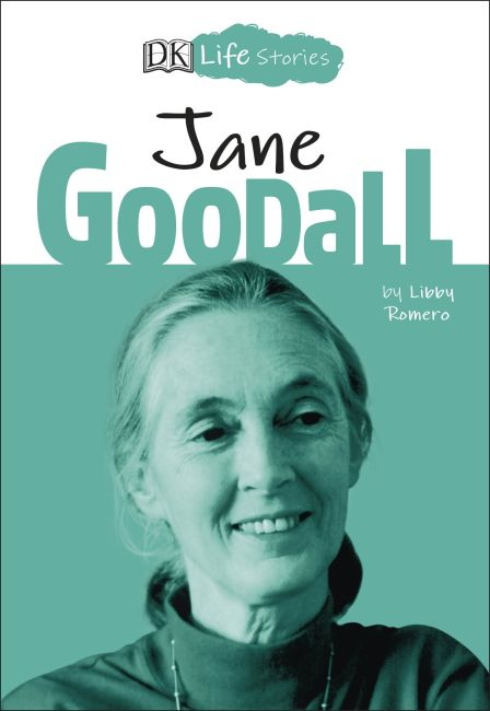 Paperback cover of DK Life Stories Jane Goodall
