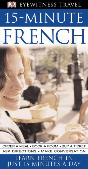 eBook cover of Eyewitness Travel Guides: 15-Minute French