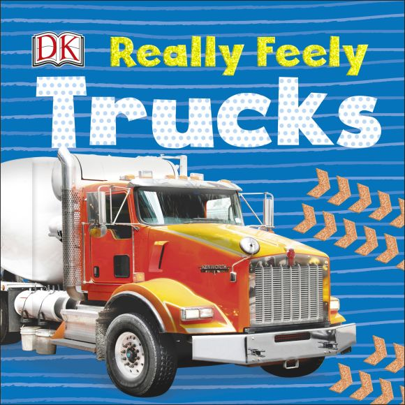 Board book cover of Really Feely Trucks