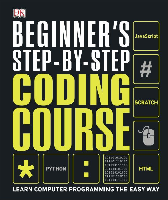 Hardback cover of Beginner's Step-by-Step Coding Course
