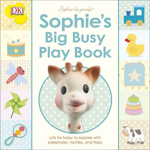 Board book cover of Sophie's Big Busy Play Book