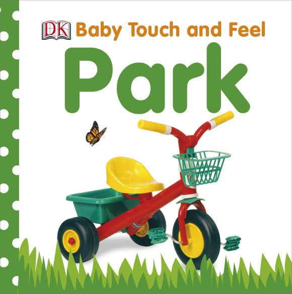 Board book cover of Baby Touch and Feel: Park
