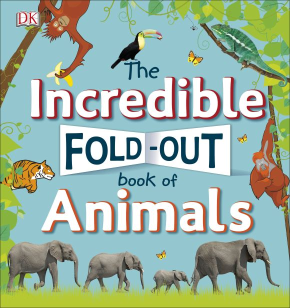 Hardback cover of The Incredible Fold-Out Book of Animals