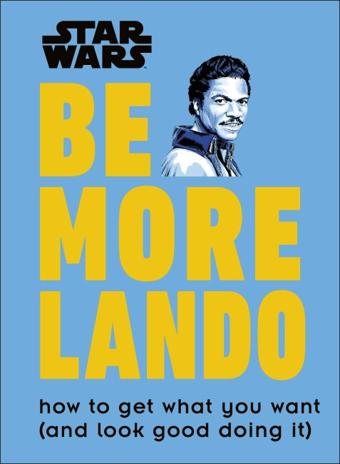 Hardback cover of Star Wars Be More Lando