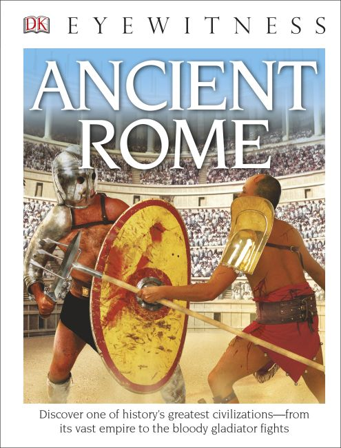Hardback cover of DK Eyewitness Books: Ancient Rome