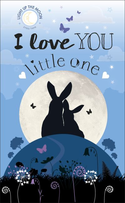 Board book cover of I Love You Little One