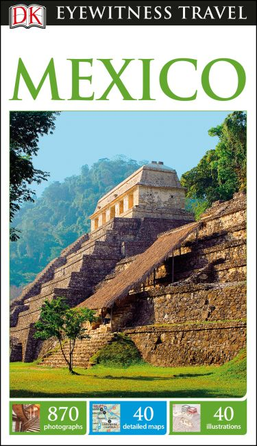 Flexibound cover of DK Eyewitness Travel Guide Mexico