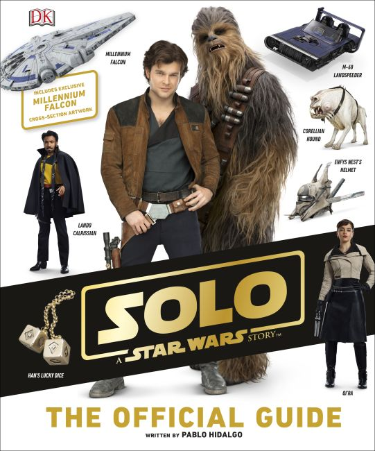 Hardback cover of Solo A Star Wars Story The Official Guide