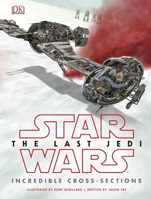 Hardback cover of Star Wars The Last Jedi™ Incredible Cross-Sections