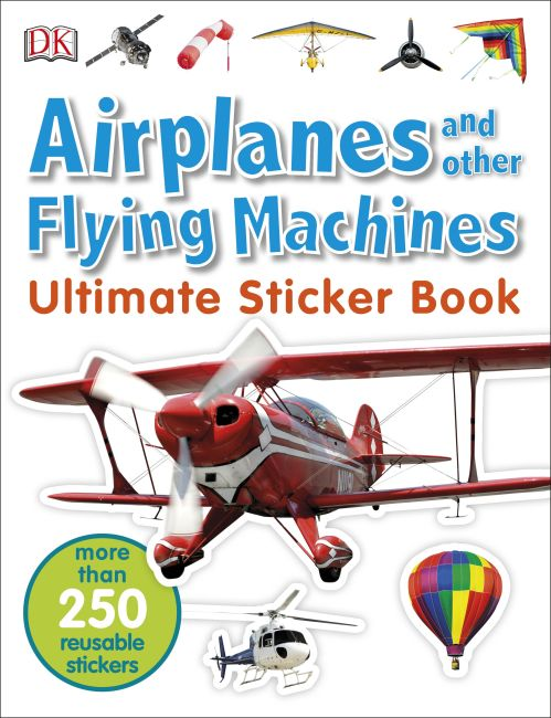 Paperback cover of Ultimate Sticker Book: Airplanes and Other Flying Machines