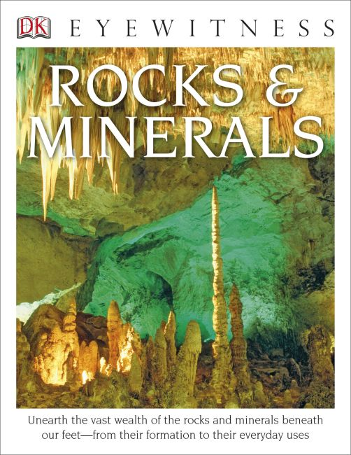 Hardback cover of DK Eyewitness Books: Rocks and Minerals