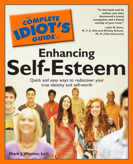 eBook cover of The Complete Idiot's Guide to Enhancing Self-Esteem