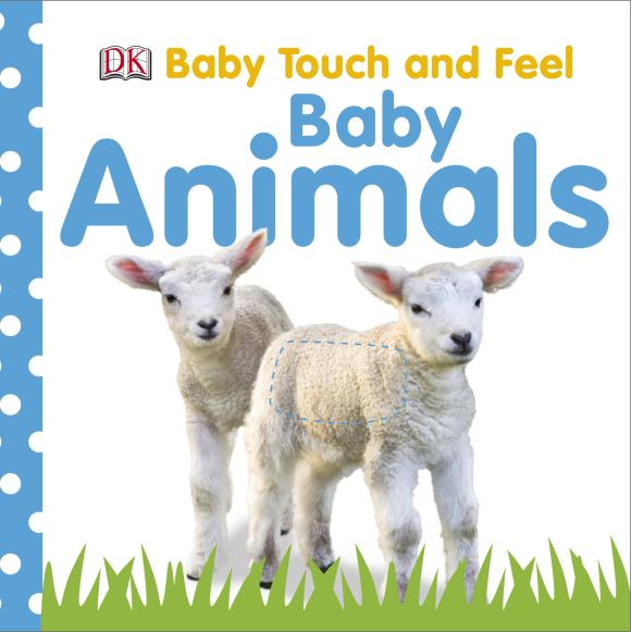 Board book cover of Baby Touch and Feel Baby Animals