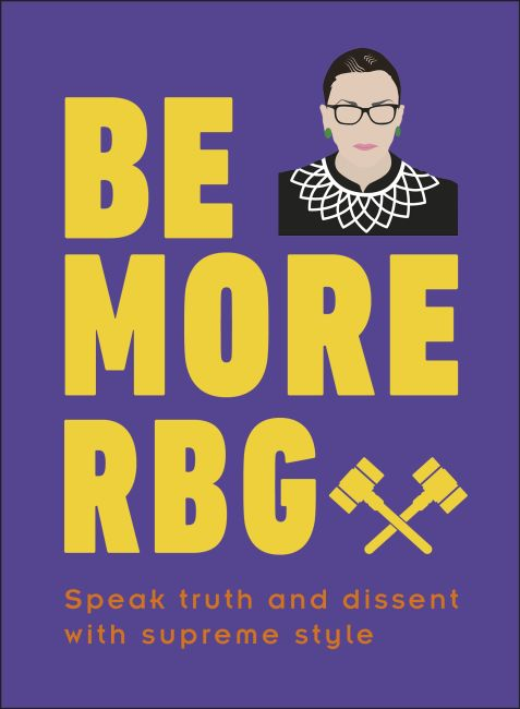 Hardback cover of Be More RBG