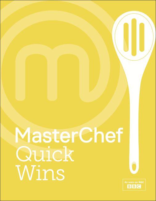 Hardback cover of MasterChef Quick Wins