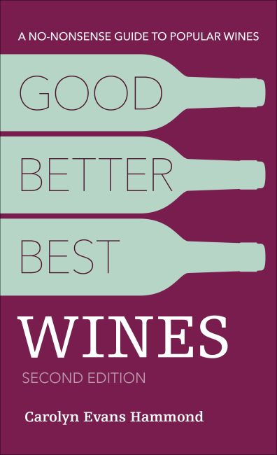 Paperback cover of Good, Better, Best Wines, 2nd Edition