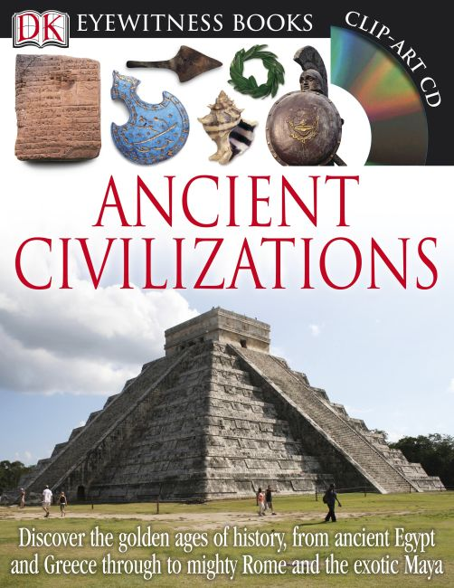 Hardback cover of DK Eyewitness Books: Ancient Civilizations