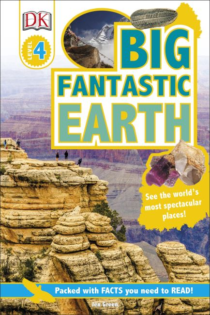 Hardback cover of DK Readers L4: Big Fantastic Earth