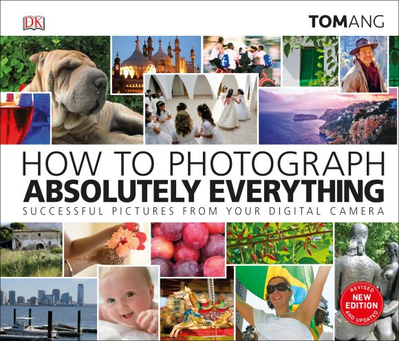 Hardback cover of How to Photograph Absolutely Everything