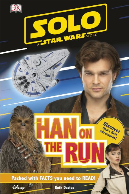 Hardback cover of Solo A Star Wars Story Han on the Run