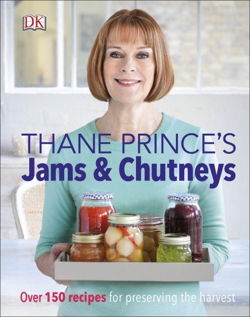 Hardback cover of Thane Prince's Jams & Chutneys