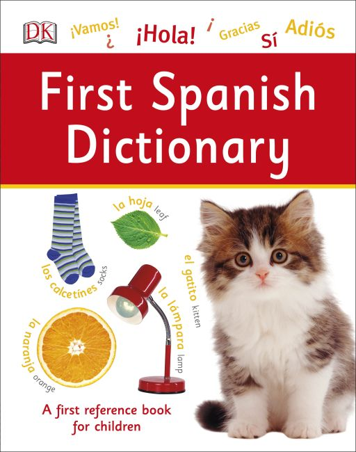 Hardback cover of First Spanish Dictionary