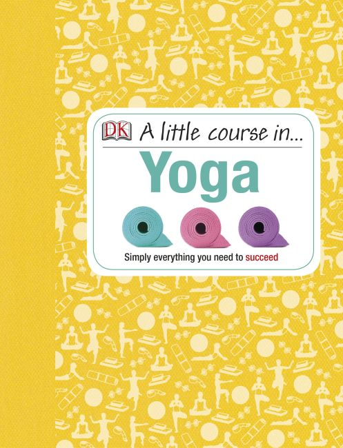 Hardback cover of A Little Course in Yoga